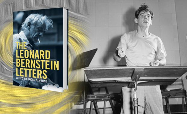 Leonard Bernstein Letters, Nigel Simeone, Yale University Press, London,