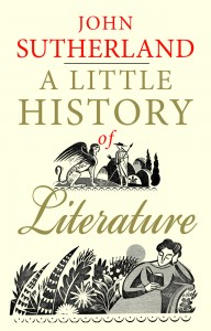 A Little History of Literature, by John Sutherland