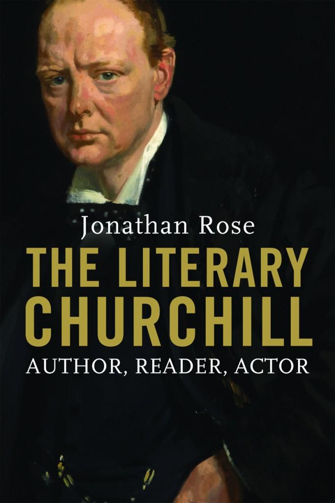 Jonathan Rose Literary Churchill