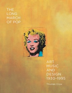 The Long March of Pop: Art, Music, and Design 1930-1995