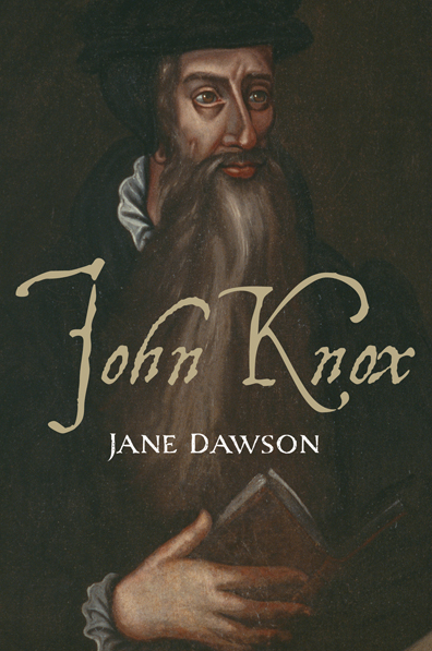 John Knox by Jane Dawson