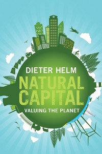 Dieter Helm, Natural Capital
