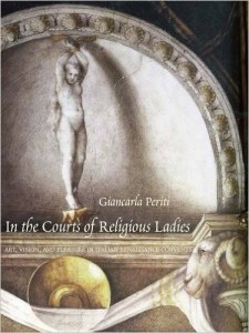 In the Courts of Religious Ladies