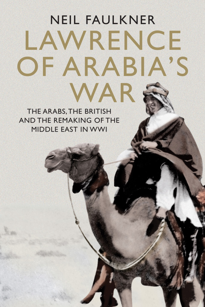 Lawrence of Arabia's War