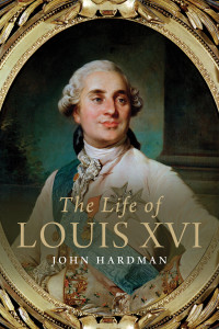 The Life of Louis XVI