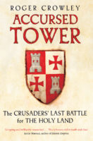 Accursed Tower by Roger Crowley