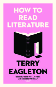 Terry Eagleton how to Read Literature